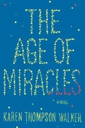 Age of Miracles - Amazing book! Highly recommend it