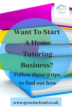 Tips on how to start your own home tutoring business.  Follow these 9 tips to find out how to go about starting a home tutoring business. #hometutor #hometutoring #tutoring #tutoringbusiness #tutor