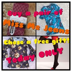"Free Item With A Miss MePurchase MEMORIAL DAY SALE!!   Fabulous prices on my ""Miss Me Jeans""  Today ONLY with a purchase of any Miss Me pick one of these free gifts!  First sale first pick!!  State which free item shown you desire!  Place a comment on the jeans photo after your purchase!! Gift Choices: 1. Two Tone Stocking (one size) 2. Karen Kane (lg) Blue Top 3. Karen Kane (lg) brown top 4. Kensie (sm/med) tights!!  Today only BUNDLES OF 2 or more PURCHASES on all items  25% off!  Miss Me…"