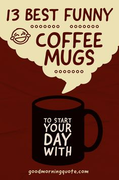 Need some humor as you start your mornings? Well, you won't want to miss these funny coffee mugs. Here you'll find 13 hilarious coffee mugs that are guaranteed to leave you laughing in tears. Check them out! Funny Gym Quotes, Motivational Quotes For Working Out, Funny Coffee Mugs, Coffee Humor, Workout Quotes, Fitness Quotes, Love Quotes For Him, Change Quotes, Girl Smile Quotes