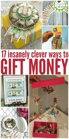 For those people who ask for money for birthday, Christmas, and graduations, here are some cute, clever, unique ways to grant that wish.