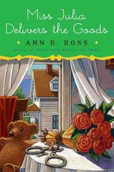 Miss Julia Delivers the Goods      (Miss Julia, book 10)    by    Ann B Ross