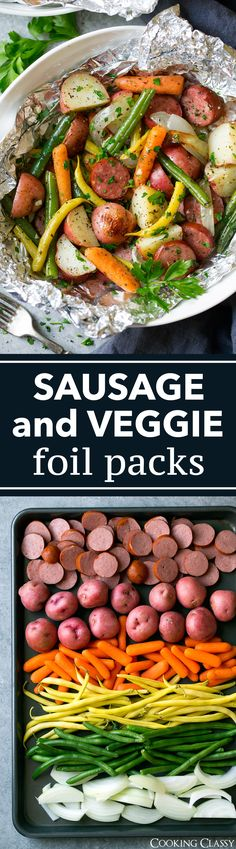 Garlic Herb Sausage and Veggie Foil Packs - Cooking Classy