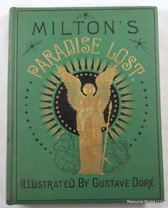 Milton's Paradise Lost   Illustrated By Gustave Dore   1880