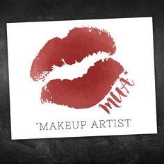 MUA Makeup Artist Digital 8x10 Printable Poster by ALittleLeafy