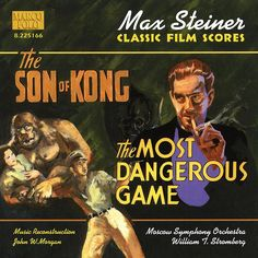 STEINER: Son of Kong (The) / The Most Dangerous Game-William Stromberg-Marco Polo