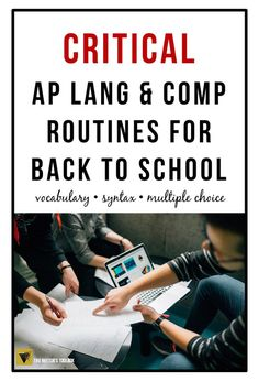 Three year-long learning routines that MUST be established in an effective AP Language and Composition class