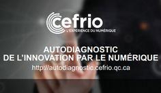 Autodiagnostic de l'innovation par le numérique pour les organisations : Outil en ligne I  CEFRIO et Jean-Luc Raymond