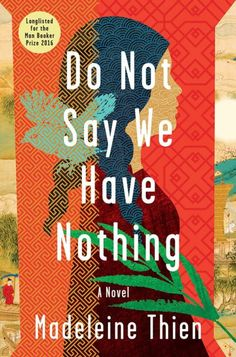 Do Not Say We Have Nothing cover design by Jaya Miceli (W. W. Norton / 2016)