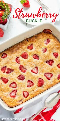 Easy Strawberry Buckle Easy Strawberry Buckle - made with just a few pantry ingredients and loads of fresh strawberries, this tasty custardy-cake comes together in minutes. Homemade Desserts, Köstliche Desserts, Delicious Desserts, Easy Fun Desserts, Alcoholic Desserts, Top Recipes, Cake Recipes, Kitchen Recipes, Baking Recipes