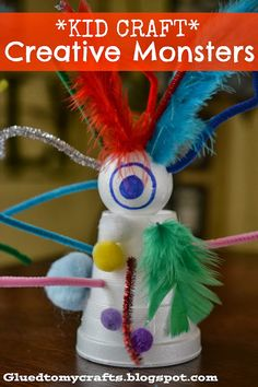 Creative Monsters - Great for kids all ages and you can use whatever you have in the craft collection to make it happen!