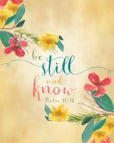 "Bible Verses About Love:""Be Still and Know"" Print. A small reminder for your desk. Just add a pretty frame. Bible Verses Quotes, Bible Scriptures, Biblical Verses, Spiritual Tattoo, Bible Art, God Is Good, Be Still And Know That I Am God, Word Of God, Christian Quotes"