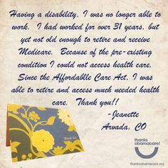 Jeanette says Thanks Obamacare for getting her care, despite her pre-existing condition.
