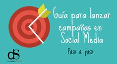 Guía para lanzar tu campaña en social media Marketing Digital, Ecommerce, David, Blog, Poster, Socialism, Leadership, Tights, Blogging
