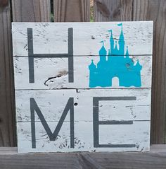 Disney Home sign with Magic Kingdom Castle Wood by FenceandFancy