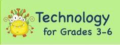 Technology for Grades 3-6  http://www.uen.org/3-6interactives/technology.shtml