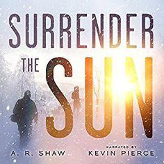 Surrender the Sun, now in Audiobook