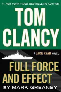 Tom Clancy full force and effect by Mark Greaney.  Click the cover image to check out or request the bestsellers kindle.