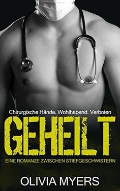Liebesromane: EINE ROMANZE ZWISCHEN STIEFGESCHWISTERN:GEHEILT (Junge Erwachsene Zeitgenössisch)