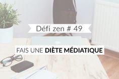 Défi zen #49: Fais une diète médiatique - Les défis des filles zen