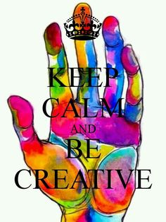 Art~Therapy ❥ KEEP CALM AND BE CREATIVE