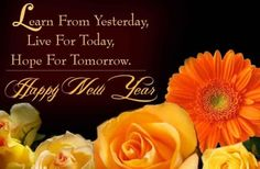 learn from yesterday live for today hope for tomorrow happy new year friend graphic happy new year happy new year quote happy new year greeting new year