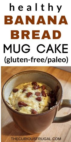 This is a must-try healthy snack or breakfast!  A super easy microwave mug cake that's so delicious and gluten-free too! #desserts #healthydesserts #healthysnacks #glutenfree #mugcake #bananabread #almondflour #healthybreakfast #breakfastrecipes #paleo | quick breakfast recipe | single serving desserts | single serving breakfast | single serving cake | microwave banana bread in a mug | healthy microwave banana bread