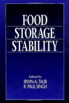 Food storage stability / edited by Irwin A. Taub, R. Paul Singh