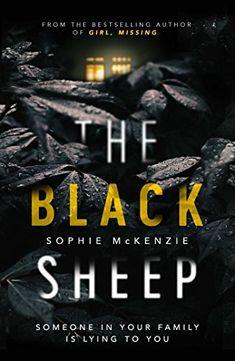 The Black Sheep by Sophie McKenzie https://www.amazon.co.uk/dp/B01FR8HSB8/ref=cm_sw_r_pi_dp_x_nhxvybY74GKTQ