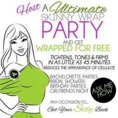 Want to try a wrap for FREE? Host a party! I bring everything to you! You just invite your friends and family :) message me Facebook.com/candicejo