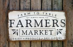 Farm to table Farmers Market Dairy Produce Dry Goods rustic wood sign farmhouse fixer upper style Farmhouse Signs, Vintage Farmhouse, Shabby, Fixer Upper Style, Farmers Market Sign, Distressed Walls, Farm Store, Decoupage, Farm Signs