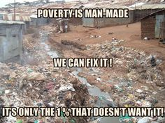 Poverty is man-made we can fix it it's only the 1% that doesn't want it | Anonymous ART of Revolution