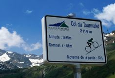 Col du Tourmalet.  10% grade!  I want to conquer this beast.  We have to go!
