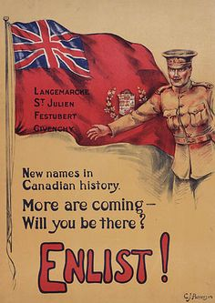 Image of Recruitment poster. First World War - Enlist! New Names in Canadian History : recruitment campaign. Library & Archives Canada: Soldiers of WWI info