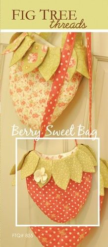 Berry Sweet Bag- pattern 855 Quilt Pattern by Fig Tree Quilts