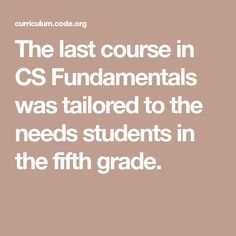 The last course in CS Fundamentals was tailored to the needs students in the fifth grade. Computational Thinking, Fifth Grade, Computer Science, Coding, Activities, Students, Learning, Computers, Digital