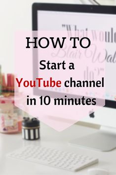 Start a YouTube channel in 10 minutes! Sweet Emelyne's