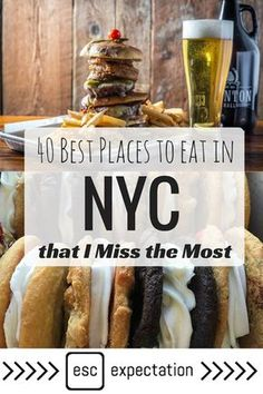 40 Best Places to Eat in NYC that I Miss the Most