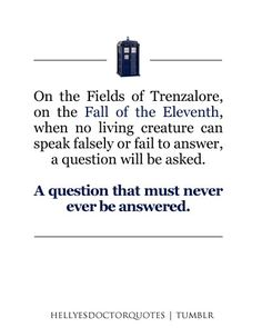 The question that must never be answered: Doctor Who?