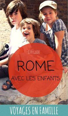 Guide pratique pour découvrir Rome et ses environs avec les enfants : quoi voir, quoi faire, où manger, où se loger, comment se déplacer... #voyageenfamille #rome #italie #voyage