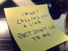 I'm Not Calling You a Liar.