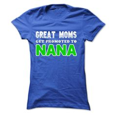 Great Moms get promoted to NANA