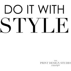 Inspirational Quote-Typography Poster-Black and White-Do It With... ($20) ❤ liked on Polyvore