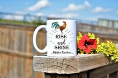 Check out this item in my Etsy shop https://www.etsy.com/ca/listing/543748983/rise-and-shinerise-and-shine-mother