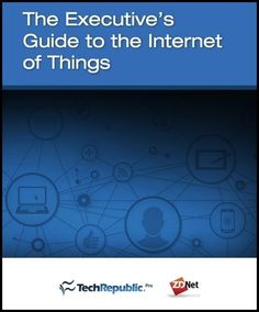 The Executive's Guide to the Internet of Things (free ebook)