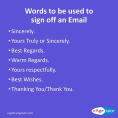 Words to be used to Sign Off an Email