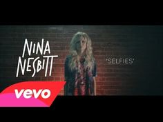 SO FUNNY AND SO TRUE!!!!! Plus this girl has a great voice and is way gorgeous!!!! ▶ Nina Nesbitt - Selfies - YouTube