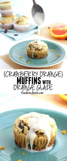Cranberry Orange Muffins with Orange Glaze- gluten free, dairy free and the glaze is the BEST!