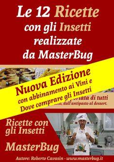 Libro di Ricette create con gli insetti per realizzare piatti unici e appetitosi. Ideate da www.MasterBug.it Dessert, Shopping, Book, Deserts, Postres, Desserts, Plated Desserts