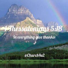 "1 Thessalonians 5-18 "" In everything give thanks:"" #KingJamesVersion #KingJamesBible #KJVBible #KJV #Bible #BibleVerse #BibleVerseImage #BibleVersePic #Verse #BibleVersePicture #Picture #Pic #Image #KJVBibleVerse #DailyBibleVerse"